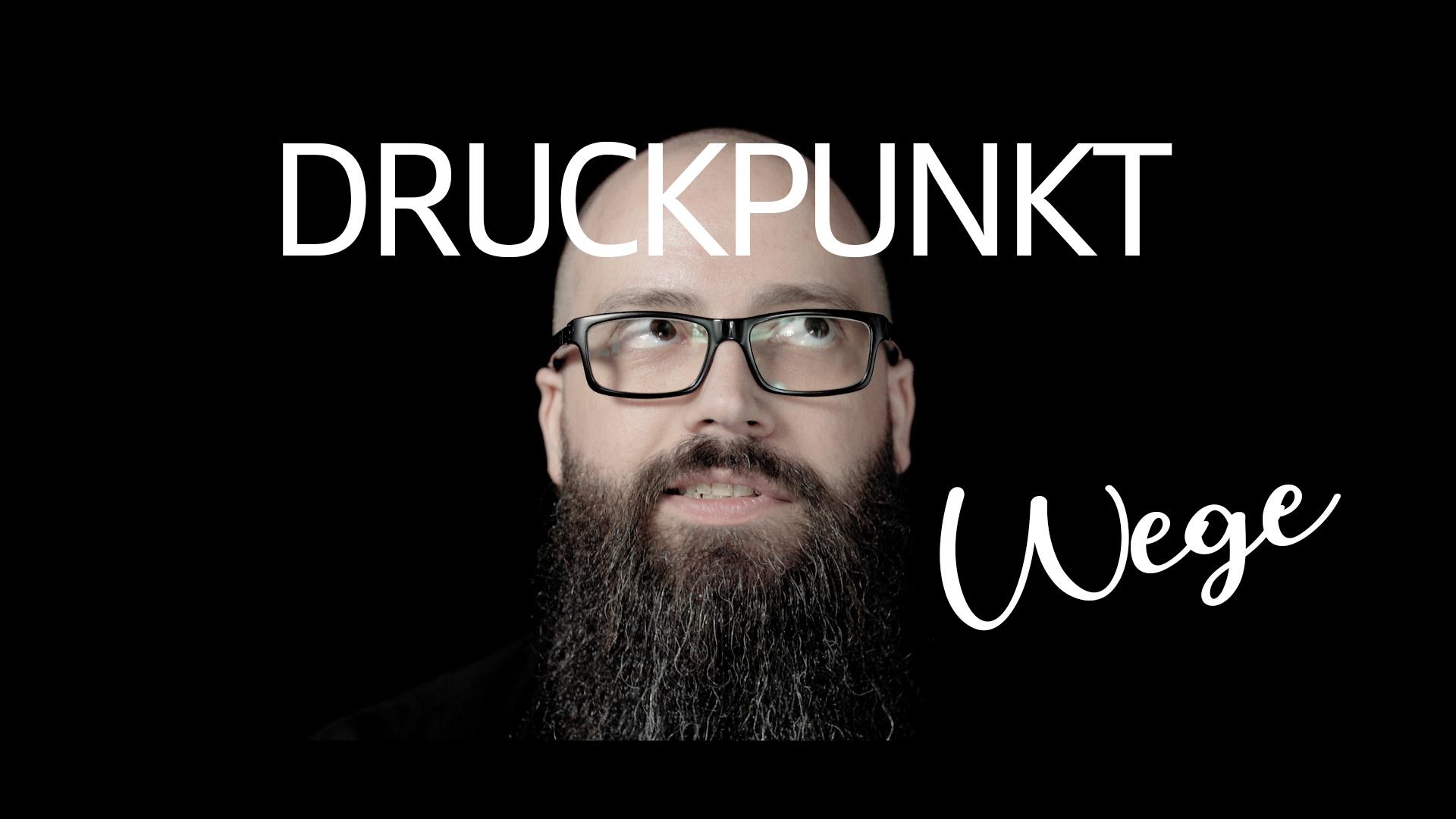 DRUCKPUNKT - Wege Titelbild